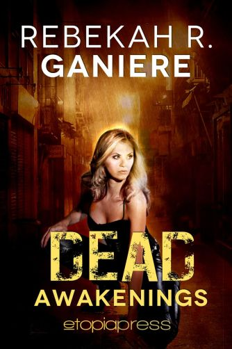 Rebekah Ganiere Dead Awakenings