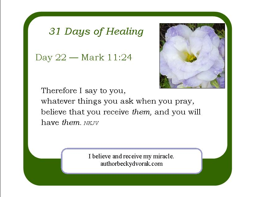 31 Days of Healing Scriptures - Becky Dvorak - Healing And Miracles