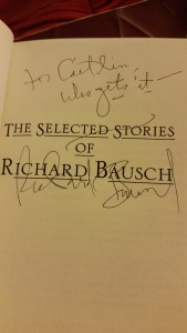 I get it. Richard Bausch says I get it.