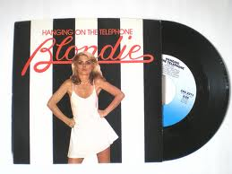Cover and 45rpm record of Blondie's single, Don't Leave Me Hanging on the Telephone