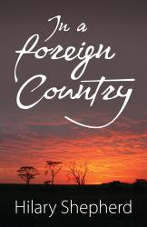 Cover of In A Foreign Country by Hilary Shepherd