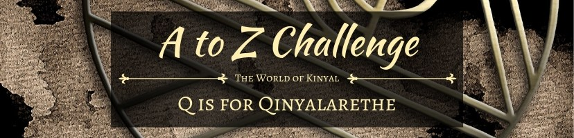 A to Z Challenge 2019: Q is for Qinyalarethe