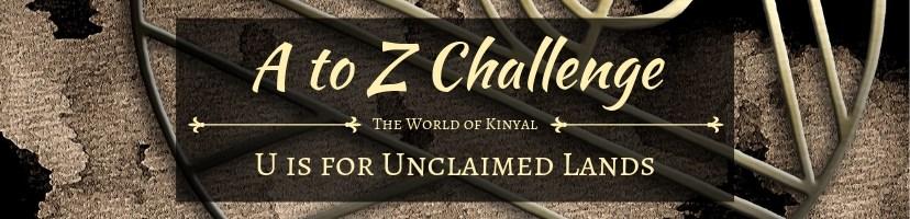 A to Z Challenge 2019: U is for Unclaimed Lands