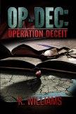 OP-DEC: Operation Deceit By K. Williams