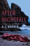 After Nightfall by A. J. Banner