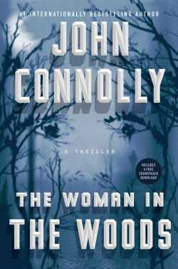Woman in the Woods by John Connolly
