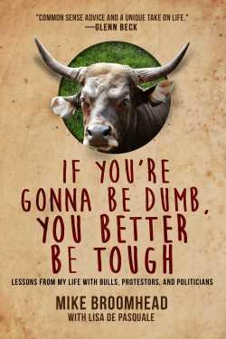 If You're Gona Be Dumb You Better Be Tough