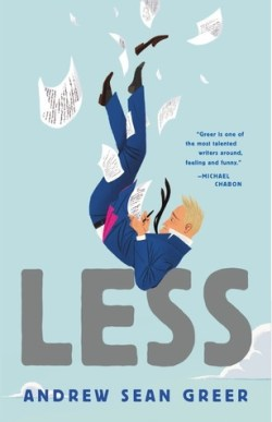 Less, by Andrew Sean Greer, Pulitzer Prize Winner for Fiction, 2018