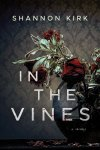 In the Vines by Shannon Kirk