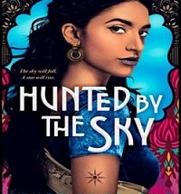 Hunted by the SKY Tanaz Bhathena