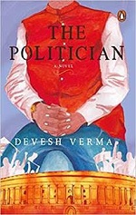 THE POLITICIAN by DEVESH VERMA