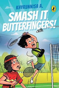 SMASH IT, BUTTERFINGERS!