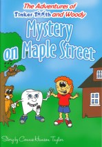 Tinker Tooth The Mystery on Maple Street by Connie Hanson