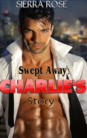 Swept Away: Charlie's Story