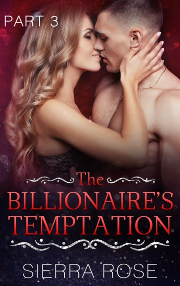 The Billionaire's Temptation – book 3