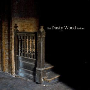 dusty wood podcast image mt maliha