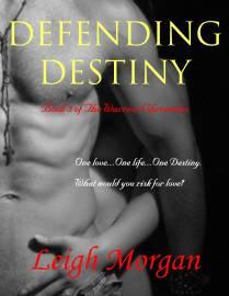 2013 Defending Destiny