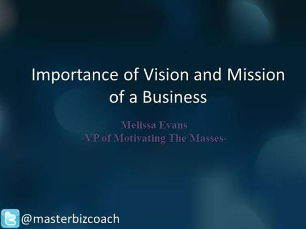 Importance of Vision And Mission of a Business |authorSTREAM