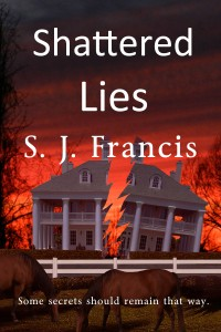 Shattered Lies by S.J.Francis