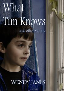 What Tim Knows by Wendy Janes