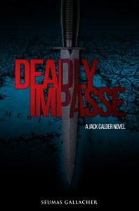 Deadly Impasse by Seumas Gallacher