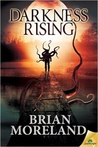 Darkness Rising by Brian Moreland. Book cover and review