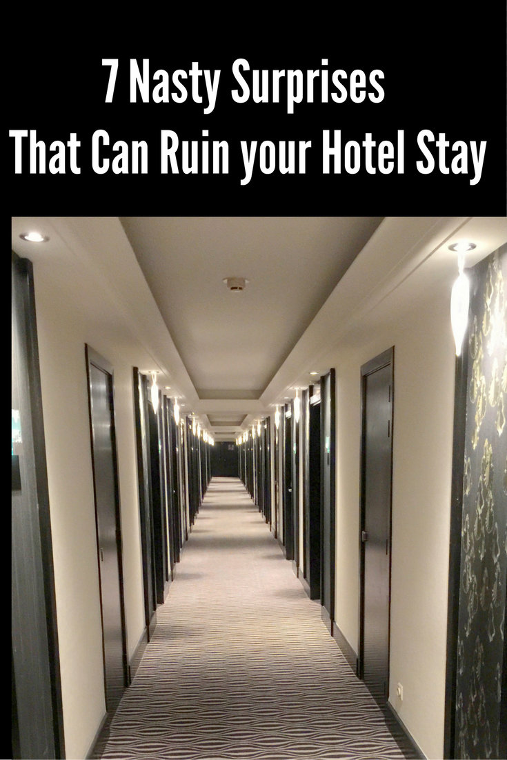 Seven Nasty Surprises That Can Ruin your Hotel Stay pin