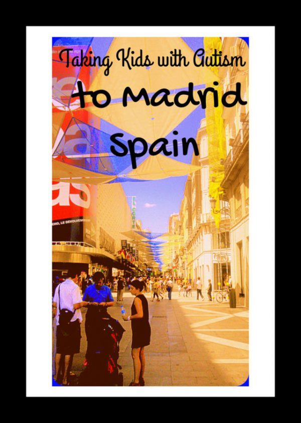 Taking Kids with Autism to Madrid Spain pin