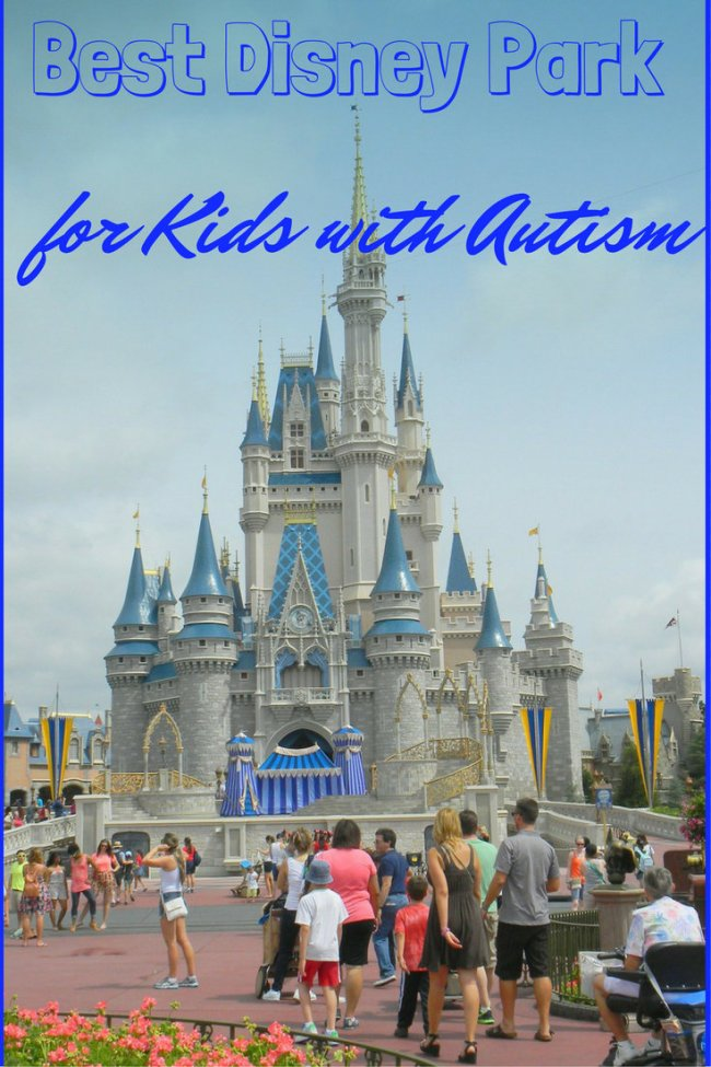 Which Disney Park is Best for Kids with Autism? pin