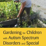 Horticultural therapy for children with Autism Spectrum Disorder – Book