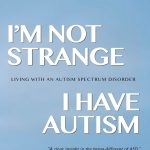 Author Interview – I'm Not Strange. I have Autism by Ellen Van Gelder