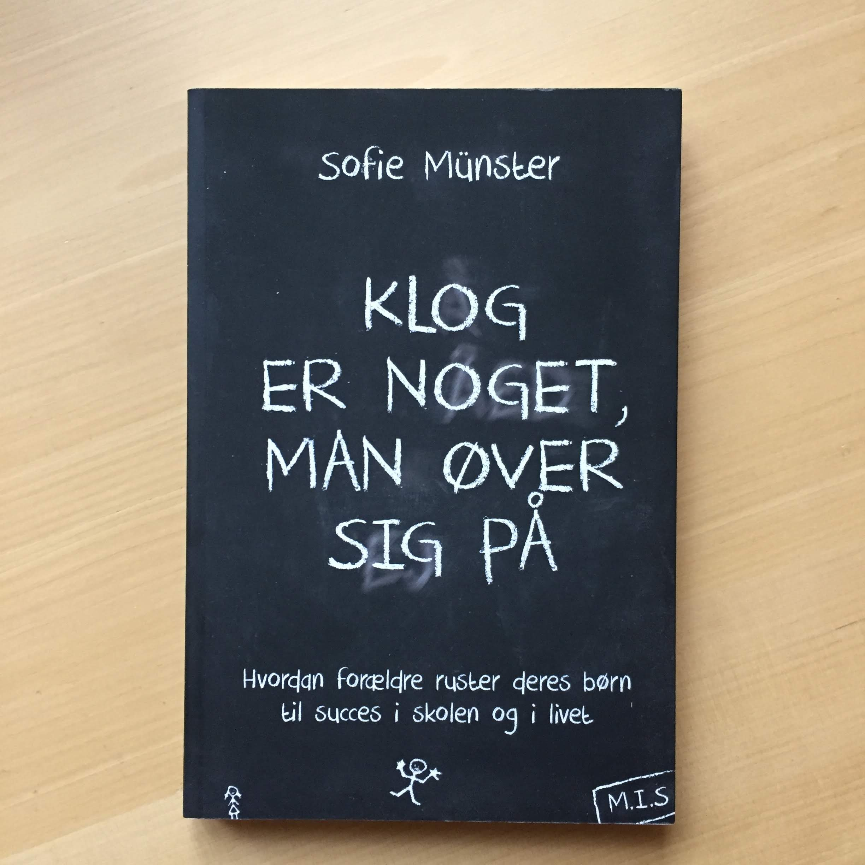 Klog er noget man øver sig på af S. Münster 50 kr.