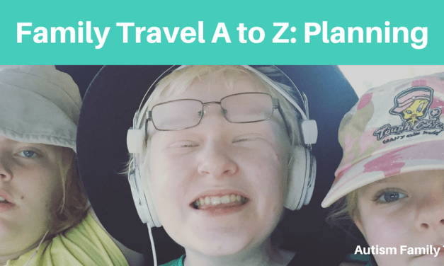 Family Travel A to Z: Planning Your Holiday
