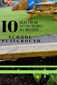 10 ideas for an autism friendly, all inclusive school playground.
