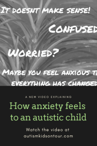 A video explaining how anxiety feels to an autistic child