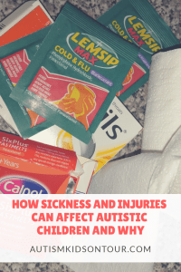 How sickness and injuries can affect autistic children and why