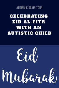 Celebrating Eid Al-Fitr with autistic children