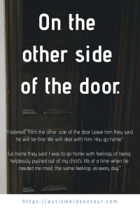 On the other side of the door.