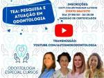 Webinar: TEA - Pesquisa e Atuação em Odontologia (Gratuito e Transmissão via Youtube)