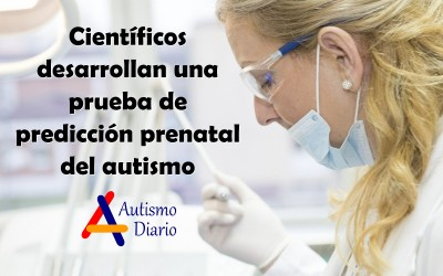 Científicos desarrollan una prueba de predicción prenatal del autismo