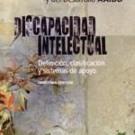 Discapacidad intelectual: definición, clasificación y sistemas de apoyo