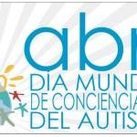 Autismo Diario y el Día Mundial de Concienciación sobre el Autismo