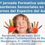 4ª Jornada formativa sobre desordenes sensoriales en los Trastornos del Espectro del Autismo