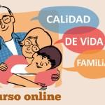 Curso online gratuíto sobre Calidad de Vida Familiar