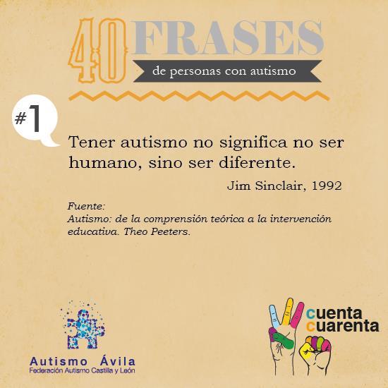 Autismo ávila Comprender El Autismo En 40 Frases Autismo