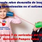 2ª Jornada sobre desarrollo de lenguaje y comunicación en el autismo en Barcelona