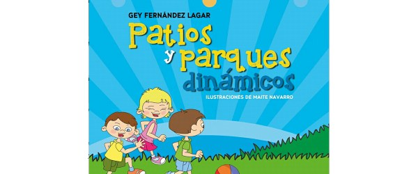 Patios y Parques Dinamicos