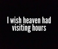 80316-I-Wish-Heaven-Had-Visiting-Hours