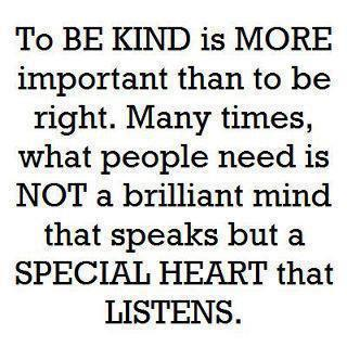 being kind is to listen