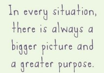 there-is-always-a-bigger-picture-life-quotes-sayings-pictures